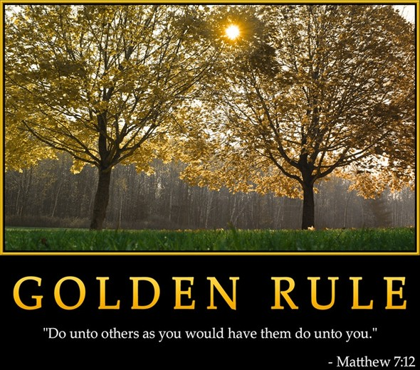 essay golden rule Below is an essay on golden rule from anti essays, your source for research papers, essays, and term paper examples pro: the golden rule is an excellent guideline for operating a business name.