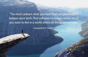 Unlearn beliefs quote